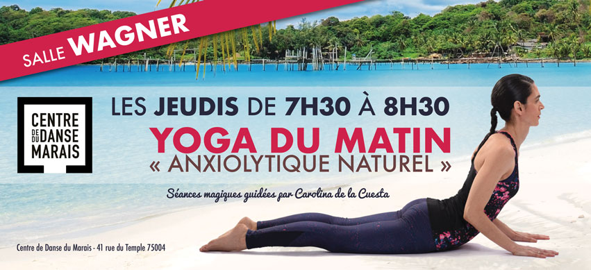 Yoga du Matin - Anxiolytique naturel - Carolina de la Cuesta - Happyculture - Yoga Paris - Centre de la Danse du Marais