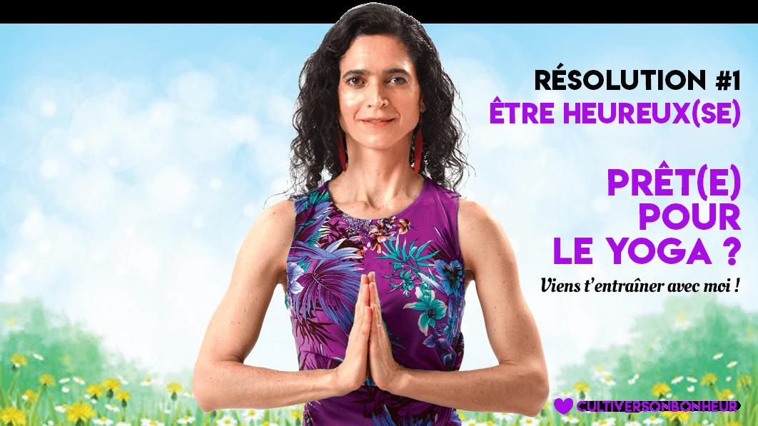 Yoga du Bonheur - Anxiété - Stress -Carolina de la Cuesta - Yoga Paris - Cultiver Son Bonheur - Happyculture