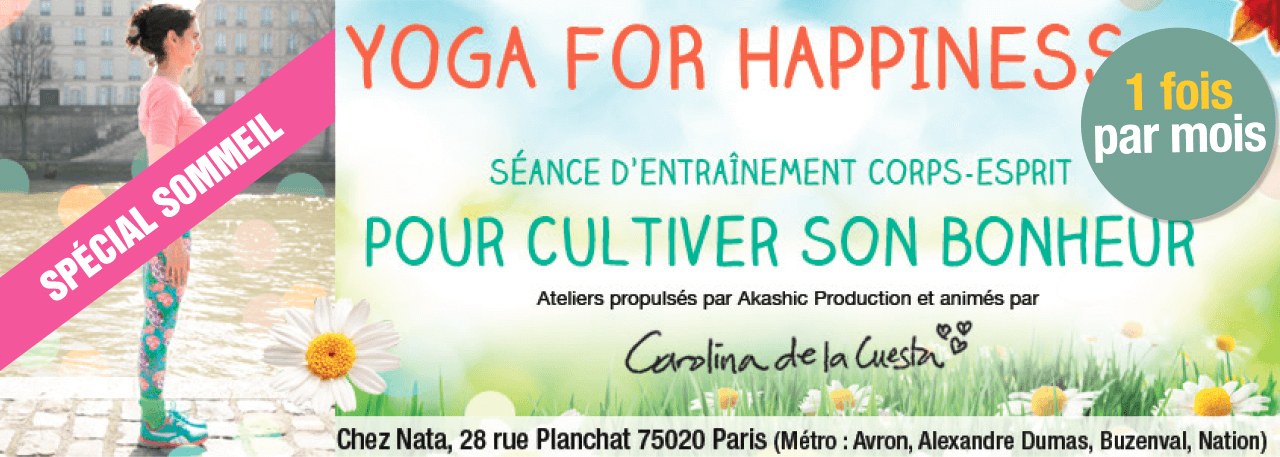 Yoga for Happiness - Cultiver Son Sommeil - Séance guidée par Carolina de la Cuesta