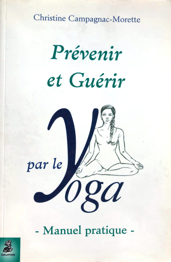 Yogathérapie - Christine Campagnac-Morette